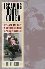 ISBN: 9780742567054 - Escaping North Korea