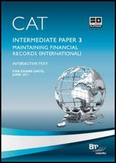 CAT 3 Maintaining Financial Records (INT) (Intermediate paper 3)