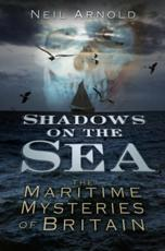 ISBN: 9780752487724 - Shadows on the Sea