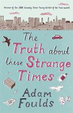 ISBN: 9780753824092 - The Truth About These Strange Times