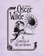 ISBN: 9780762449828 - The Quotable Oscar Wilde