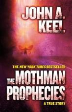ISBN: 9780765334985 - The Mothman Prophecies