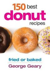 ISBN: 9780778804116 - 150 Best Donut Recipes