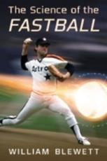 ISBN: 9780786471799 - The Science of the Fastball