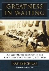 ISBN: 9780786475131 - Greatness in Waiting