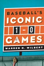 ISBN: 9780810885783 - Baseball's Iconic 1-0 Games