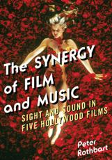 ISBN: 9780810887596 - The Synergy of Film and Music