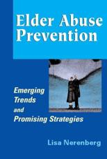 ISBN: 9780826103277 - Elder Abuse Prevention