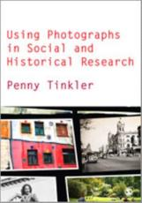 ISBN: 9780857020376 - Using Photographs in Social and Historical Research