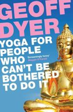 ISBN: 9780857864062 - Yoga for People Who Can't be Bothered to Do it