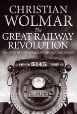 ISBN: 9780857890351 - The Great Railway Revolution
