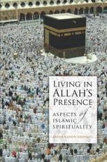 ISBN: 9780860375760 - Living in Allah's Presence