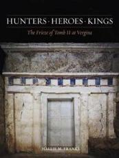 ISBN: 9780876619667 - Hunters, Heroes, Kings