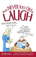 ISBN: 9780881665765 - You're Never Too Old to Laugh