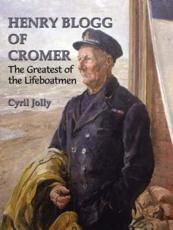 ISBN: 9780946148592 - Henry Blogg of Cromer