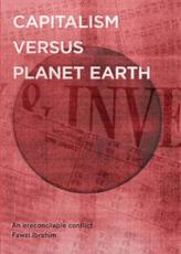 ISBN: 9780956892089 - Capitalism Versus Planet Earth