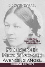 ISBN: 9780957279711 - Florence Nightingale, Avenging Angel