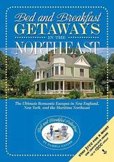 ISBN: 9780965406642 - Bed and Breakfast Getaways - In the Northeast