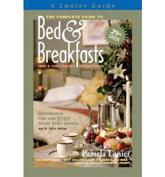 ISBN: 9780965406673 - The Complete Guide to Bed and Breakfasts, Inns and Guesthouses International