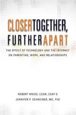 ISBN: 9780985063337 - Closer Together, Further Apart