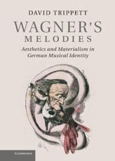 ISBN: 9781107014305 - Wagner's Melodies
