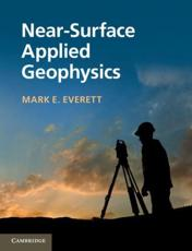 ISBN: 9781107018778 - Near-Surface Applied Geophysics