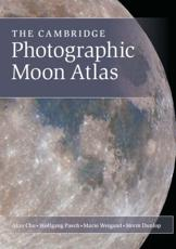 ISBN: 9781107019737 - The Cambridge Photographic Moon Atlas