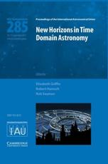 ISBN: 9781107019850 - New Horizons in Time Domain Astronomy (IAU S285)