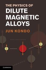 ISBN: 9781107024182 - The Physics of Dilute Magnetic Alloys