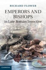 ISBN: 9781107031722 - Emperors and Bishops in Late Roman Invective