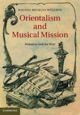ISBN: 9781107036567 - Orientalism and Musical Mission
