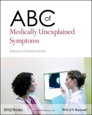ISBN: 9781119967255 - ABC of Medically Unexplained Symptoms