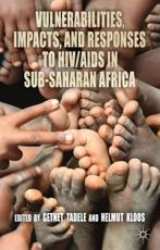 ISBN: 9781137009944 - Vulnerabilities, Impacts and Responses to HIV/AIDS in Sub-Saharan Africa