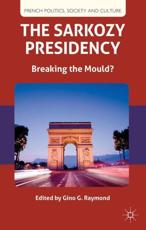 ISBN: 9781137025319 - The Sarkozy Presidency