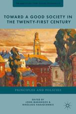 ISBN: 9781137274731 - Toward a Good Society in the Twenty-First Century