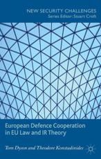 ISBN: 9781137281296 - European Defence Cooperation in EU Law and IR Theory