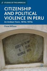 ISBN: 9781137309525 - Citizenship and Political Violence in Peru