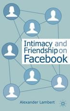 ISBN: 9781137322845 - Intimacy and Friendship on Facebook