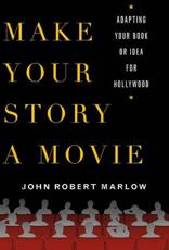 ISBN: 9781250001832 - Make Your Story a Movie