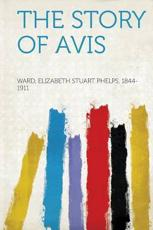 ISBN: 9781313377904 - The Story of Avis