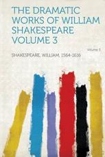 ISBN: 9781313855877 - The Dramatic Works of William Shakespeare Volume 3