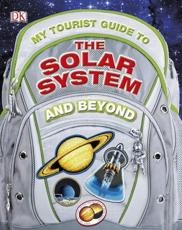 ISBN: 9781405391429 - My Tourist Guide to the Solar System...and Beyond