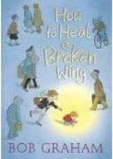 ISBN: 9781406307160 - How to Heal a Broken Wing