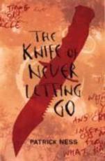 ISBN: 9781406310252 - The Knife of Never Letting Go (bk. 1)