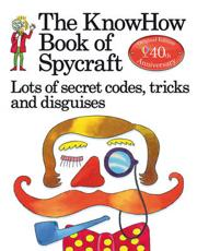 ISBN: 9781409562917 - The KnowHow Book of Spycraft
