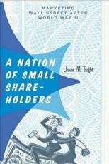 ISBN: 9781421409023 - A Nation of Small Shareholders