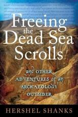 ISBN: 9781441152176 - Freeing the Dead Sea Scrolls