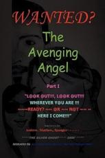 ISBN: 9781441594044 - The Avenging Angel Part I
