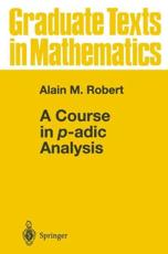 ISBN: 9781441931504 - A Course in P-adic Analysis