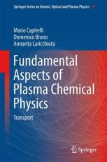 ISBN: 9781441981714 - Fundamental Aspects of Plasma Chemical Physics